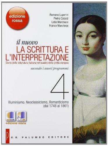 Il nuovo. La scrittura e l'interpretazione - Edizione Rossa - VOLUME 4