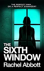 The Sixth Window: The unbearably tense psychological thriller (Tom Douglas Thrillers Book 7)