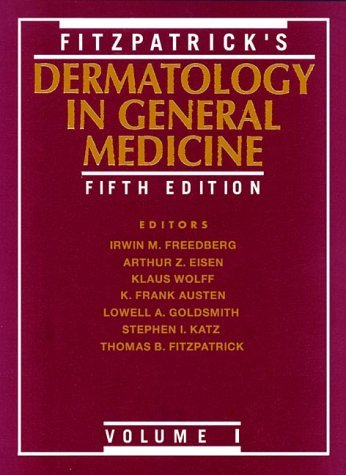 Fitzpatrick's Dermatology in General Medicine, Vol. 1 (1999-01-30)