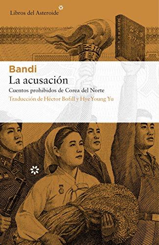La acusación (Libros del Asteroide nº 183) por Bandi
