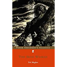 The Iron Woman (FF Childrens Classics) by Ted Hughes (2002-10-21)