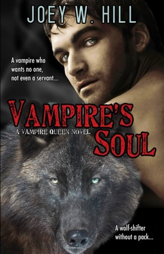 Vampire's Soul: A Vampire Queen Series Novel: Volume 14