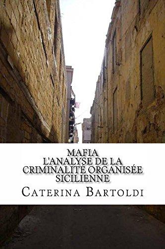 Download Online Mafia: L'Analyse de la Criminalité Organisée Sicilienne pdf, epub