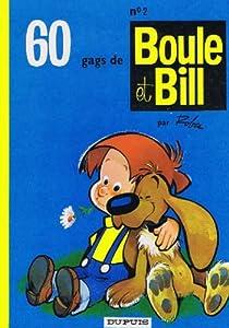 """Afficher """"Boule et Bill n° 2 60 gags de Boule et Bill. (2)"""""""