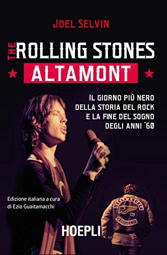 rolling-stones-altamont-il-giorno-piu-nero-della-storia-del-rock-e-la-fine-del-sogno-degli-anni-60