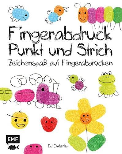 Preisvergleich Produktbild Fingerabdruck, Punkt und Strich: Zeichenspaß auf Fingerabdrücken (Ed Emberleys Zeichenkurs)