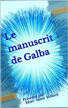 Le manuscrit de Galba par [Anonyme]