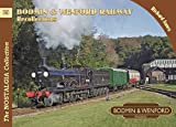 Bodmin & Wenford Railway Recollections (Railways & Recollections)