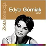 Songtexte von Edyta Górniak - Złota kolekcja: Dotyk