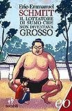 Il lottatore di sumo che non diventava grosso (Tascabili e/o Vol. 227)