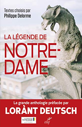 La légende de Notre-Dame par  Collectif, Philippe Delorme