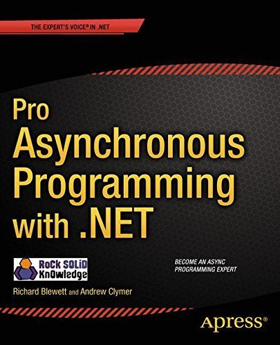 Pro Asynchronous Programming with .NET 1st edition by Blewett, Richard, Clymer, Andrew (2013) Paperback