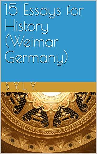 Descargar Utorrent Mega 15 Essays for History (Weimar Germany) Libro Epub