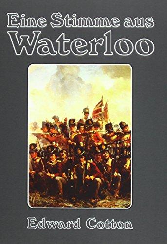 Eine Stimme aus Waterloo: (Original-Titel: A Voice from Waterloo) Bella Cotton Jeans