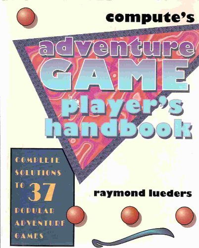 Compute's Adventure Game Player's Handbook