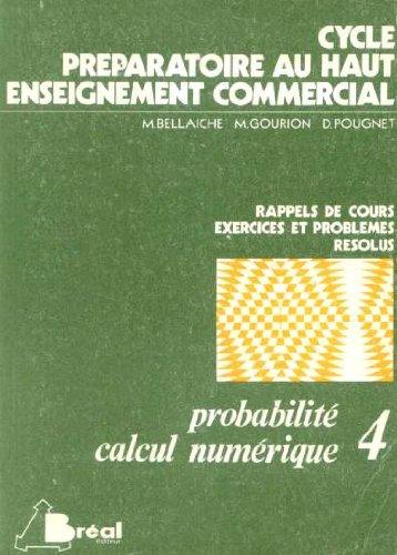 Probabilité, calcul numérique (Exercices et problèmes avec corrigés...) par Maurice Bellaiche