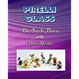 Pirelli Glass (London Lampworkers Book 2) (English Edition)
