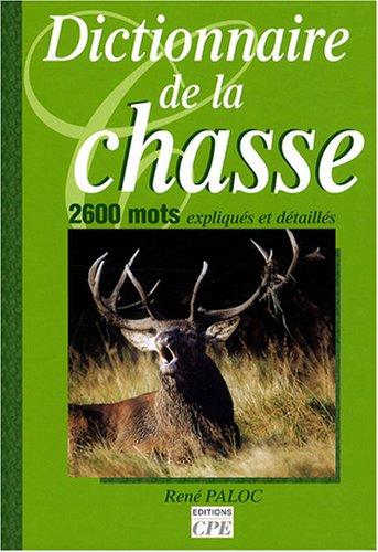 Dictionnaire de la chasse