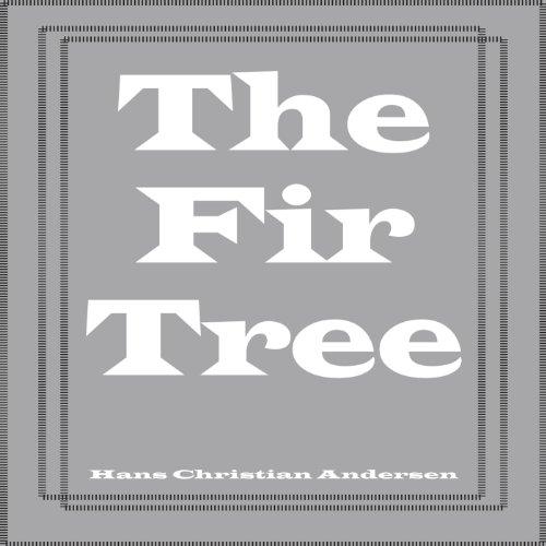 The Fir Tree  Audiolibri