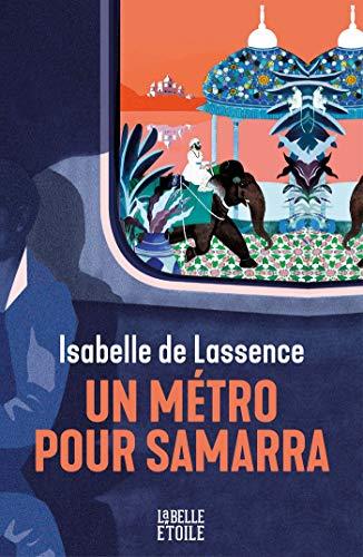 """Résultat de recherche d'images pour """"un métro pour samarra"""""""