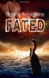 Fated: Karma Series, Book Three: Volume 3 by Donna Augustine (2015-03-19)