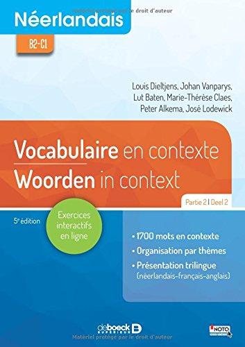 Néerlandais : Vocabulaire en contexte partie 2 / Woorden in Context Deel 2 : Intermédiaire - avancé