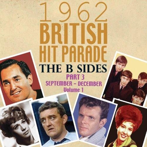 The 1962 British Hit Parade: T...