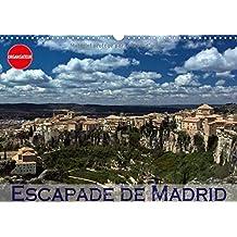 Escapade de Madrid : Mes impressions des alentours de Madrid. Calendrier mural A3 horizontal (Calvendo Places)