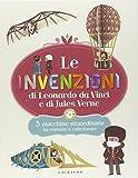 Le invenzioni di Leonardo Da Vinci e di Jules Verne. 5 macchine straordinarie da costruire e collezionare. Con gadget