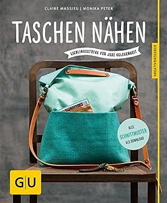Taschen nähen: Lieblingsstücke für jede Gelegenheit (GU Kreativratgeber)
