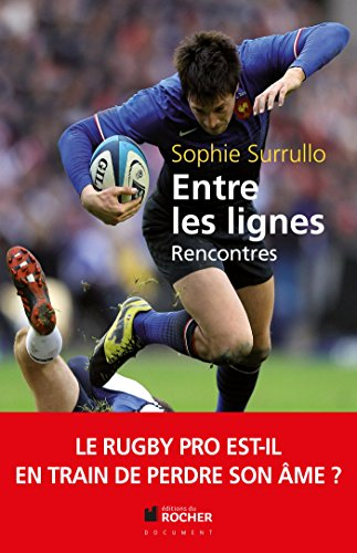 Entre les lignes: Le rugby pro est-il en train de perdre son me ?