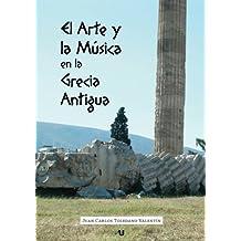 El Arte y la Música en la Grecia Antigua