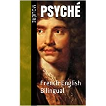 Psyché [French & English Bilingual Edition] (French Edition)
