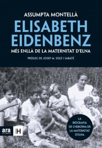 Elisabeth Eidenbenz: més enllà de la Maternitat d'Elna (Sèrie H)