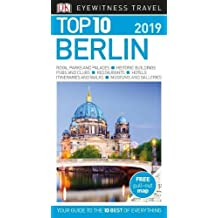 Top 10 Berlin: 2019 (DK Eyewitness Travel Guide)