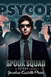 Spook Squad (PsyCop Book 7) (English Edition)