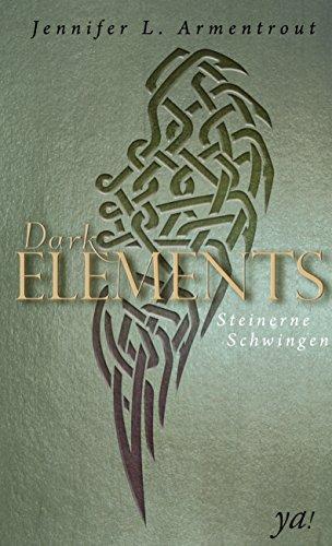 Buchseite und Rezensionen zu 'Dark Elements 1 - Steinerne Schwingen' von Jennifer L. Armentrout