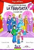 Image de La Traviata di Giuseppe Verdi. Con CD Audio