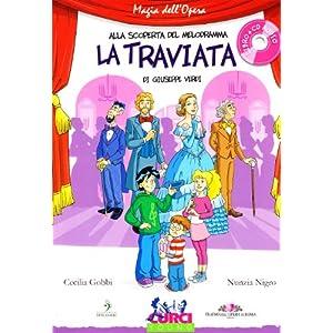 La Traviata di Giuseppe Verdi. Con CD Audio