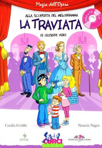 La Traviata di Giuseppe Verdi. Con CD Audio di Cecilia Gobbi,Nunzia Nigro