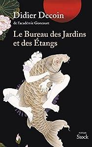 vignette de 'Le Bureau des jardins et des étangs (Didier DECOIN)'