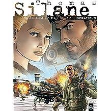 Thomas Silane - volume 6 - Libérations