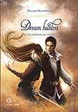 Il veliero delle anime. Dream hunters