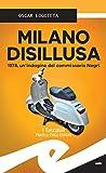 Milano disillusa. 1978, un'indagine del commissario Negri