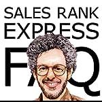 Sales Rank Express FAQ: The Official...