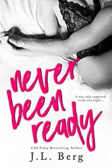 Never Been Ready (The Ready Series Book 2) by [Berg, J.L.]