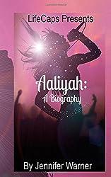 Aaliyah: A Biography