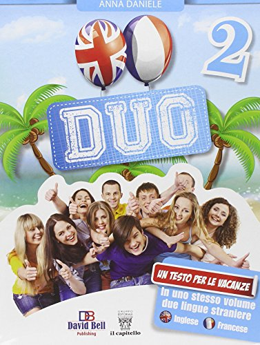 Duo. Inglese + Francese. Con CD Audio. Per la Scuola media