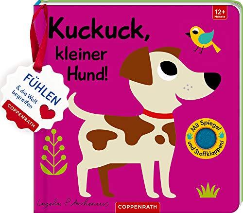 Kuckuck, kleiner Hund!: Fühlen und die Welt begreifen ()