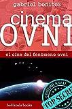 Image de CINEMA OVNI: El cine del fenómeno ovni (Mundo Ovni nº 1)
